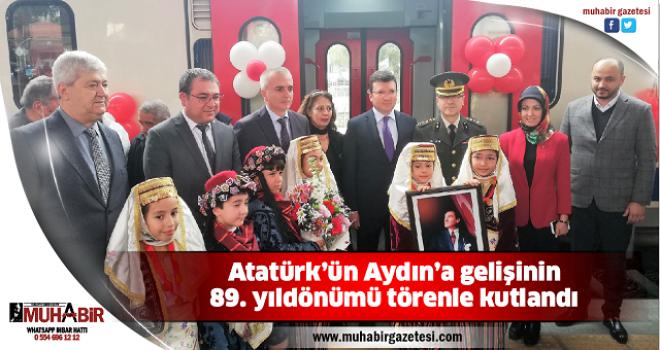 Atatürk'ün Aydın'a gelişinin 89. yıldönümü törenle kutlandı
