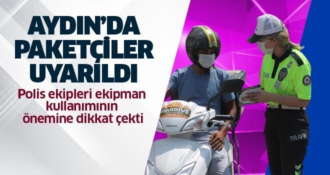 Aydın'da paketçiler uyarıldı