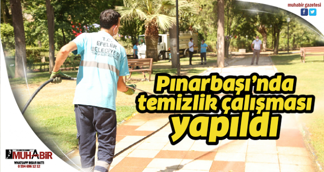 Pınarbaşı'nda temizlik çalışması yapıldı