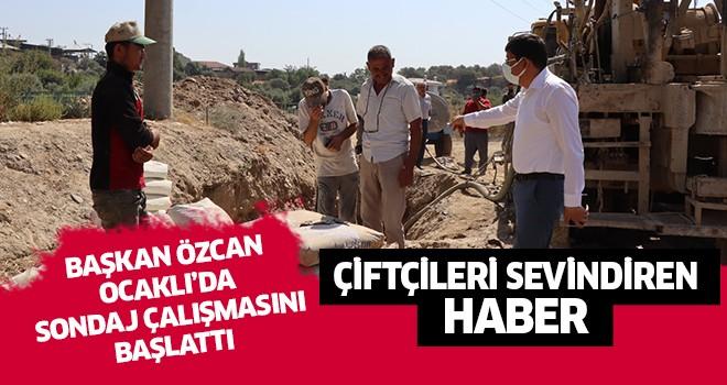 Başkan Özcan Ocaklı'da sondaj çalışmalarını başlattı
