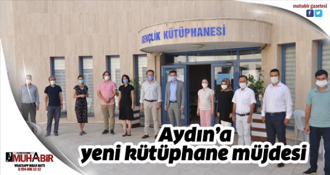 Aydın'a yeni kütüphane müjdesi