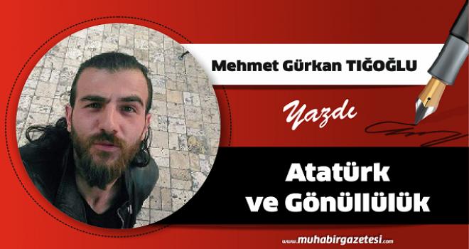 Atatürk ve Gönüllülük