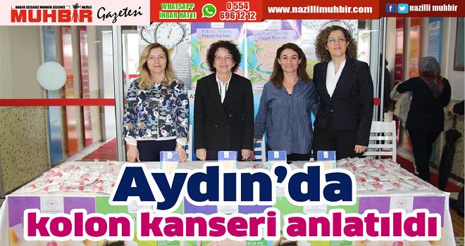 Aydın'da kolon kanseri anlatıldı