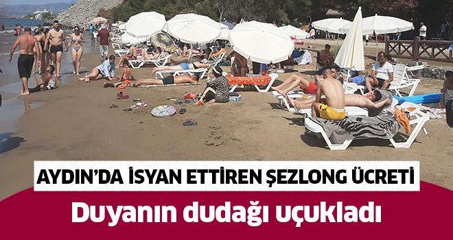 Aydın'da isyan ettiren şezlong ücreti
