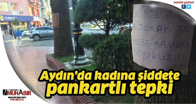 Aydın'da kadına şiddete pankartlı tepki