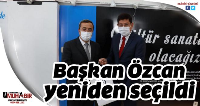 Başkan Özcan yeniden seçildi