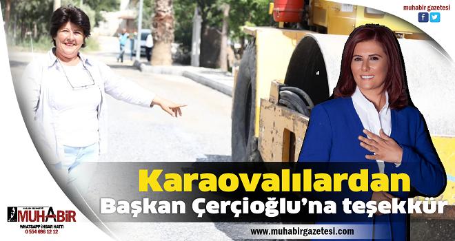 Karaovalılardan Başkan Çerçioğlu'na teşekkür