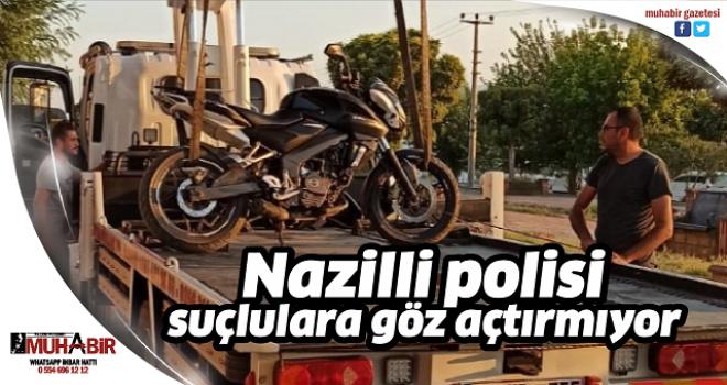 Nazilli polisi suçlulara göz açtırmıyor