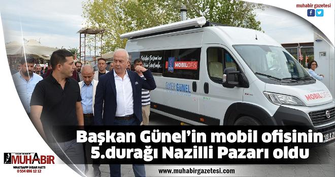 Başkan Günel'in mobil ofisinin 5.durağı Nazilli Pazarı oldu