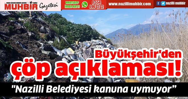 Büyükşehir'den çöp açıklaması!
