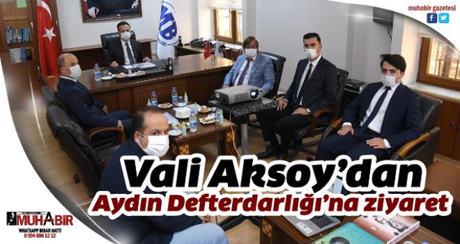 Vali Aksoy'dan Aydın Defterdarlığı'na ziyaret