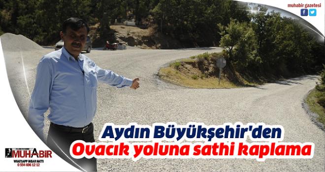 Aydın Büyükşehir'den Ovacık yoluna sathi kaplama