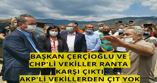 Başkan Çerçioğlu ve CHP'li Vekiller ranta karşı çıktı