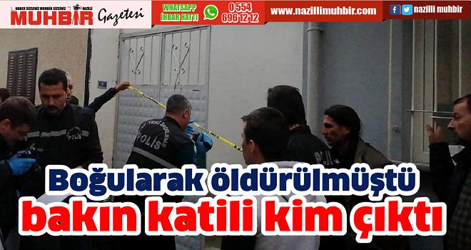 Aydın'da katil zanlısı belli oldu