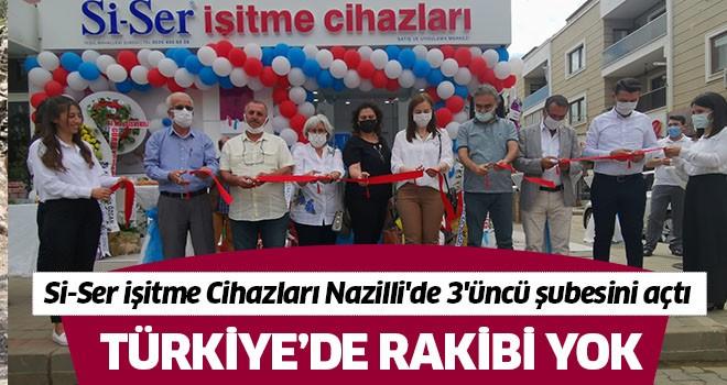 Si-Ser İşitme cihazları Nazilli'de 3'üncü şubesini açtı