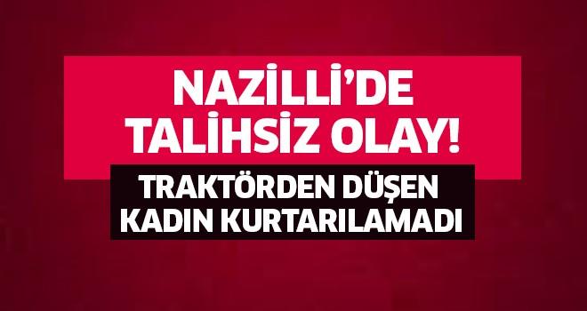 Nazilli'de talihsiz ölüm