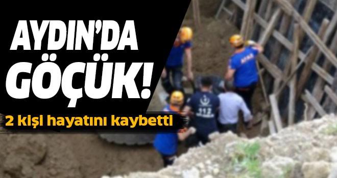 Aydın'da göçük: 2 ölü