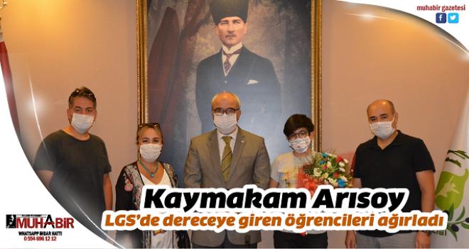 Kaymakam Arısoy LGS'de dereceye giren öğrencileri ağırladı