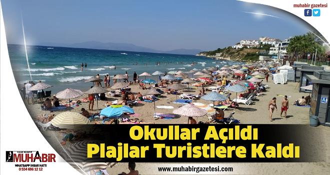 Okullar Açıldı, Plajlar Turistlere Kaldı