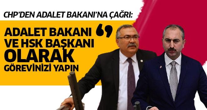 CHP'den Adalet Bakanı'na çağrı
