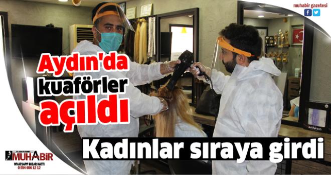 Aydın'da kuaförler açıldı