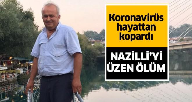 Nazilli'yi üzen ölüm haberi