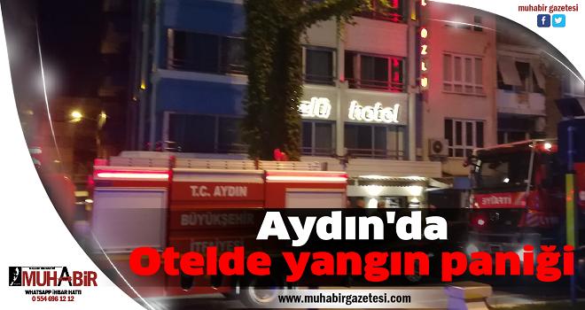 Aydın'da Otelde yangın paniği