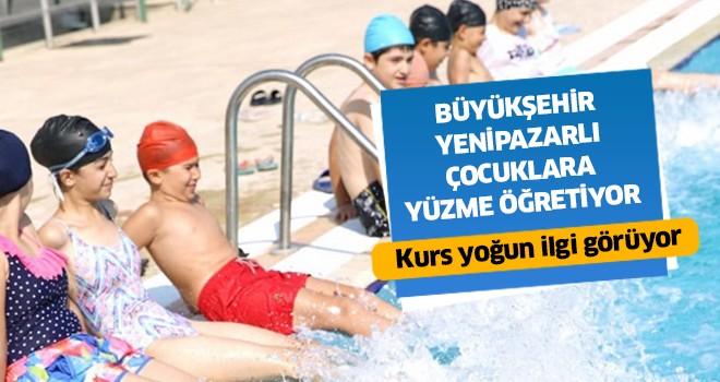 Büyükşehir Yenipazarlı çocuklara yüzme öğretiyor