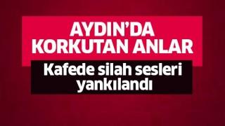 Aydın'da silahlı çatışma!