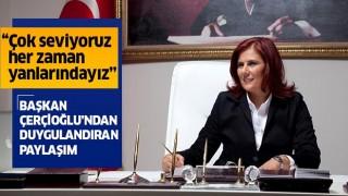Başkan Çerçioğlu'ndan duygulandıran paylaşım