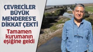 Çevreciler, Büyük Menderes'e dikkat çekti