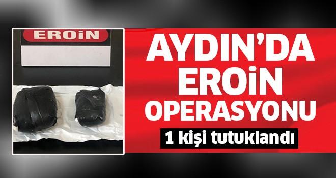 Aydın'da eroin operasyonu