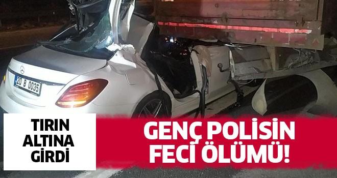 Genç polisin feci ölümü!