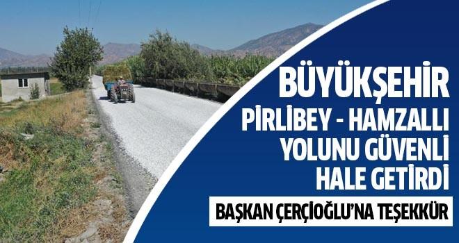Büyükşehir Pirlibey-Hamzallı yolunu güvenli hale getirdi