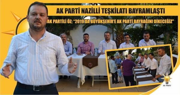 AK Parti Nazilli İlçe Teşkilatı Bayramlaştı