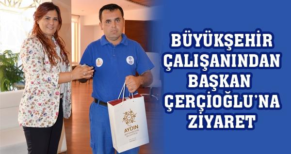 Büyükşehir Çalışanından Başkan Çerçioğlu'na Ziyaret