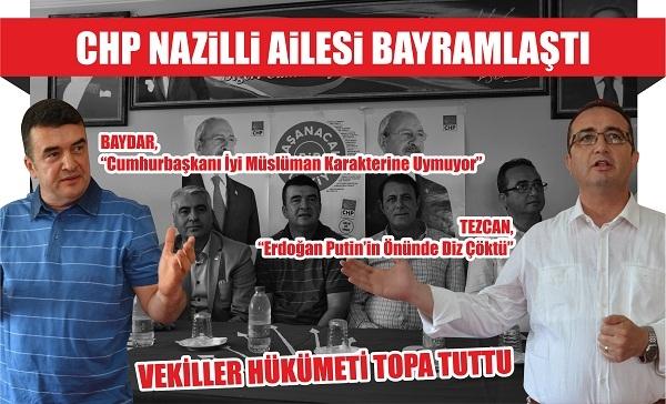 CHP Nazilli ailesi bayramlaştı, Vekiller hükümeti topa tuttu