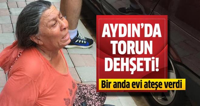 Aydın'da torun dehşeti!