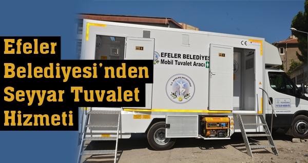 Efeler Belediyesi'nden Seyyar Tuvalet Hizmeti