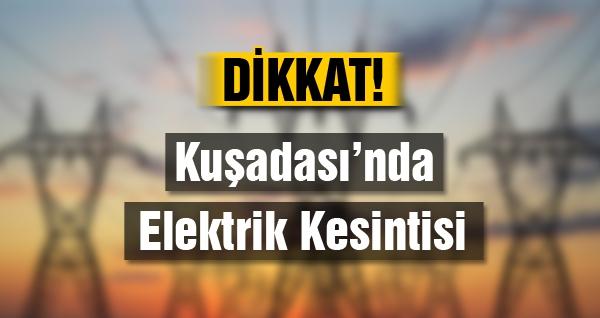 Kuşadası'nda İki Gün Elektrik Kesintisi