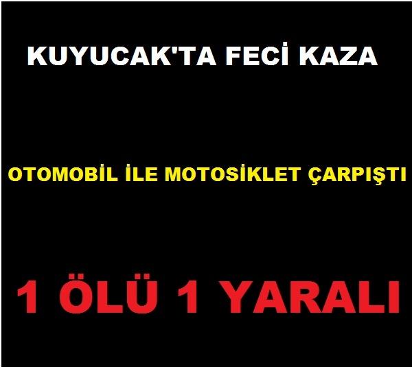KUYUCAK'TA KATLİAM GİBİ KAZA