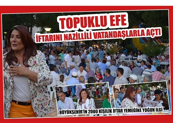 Topuklu Efe İftarını Nazillili vatandaşlarla açtı