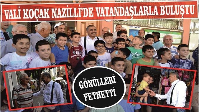 Vali Koçak, Nazilli'de Vatandaşlarla Buluştu